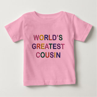 Worlds Greatest Cousin Pink Infant T-shirt