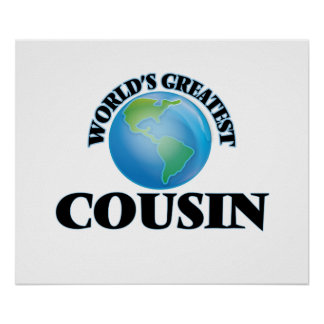 World's Greatest Cousin Posters