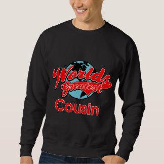 World's Greatest Cousin Sweatshirt
