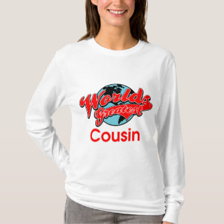 World's Greatest Cousin T-Shirt