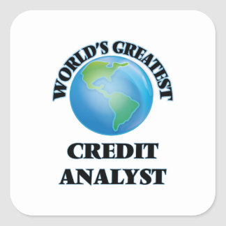 World's Greatest Credit Analyst Square Sticker