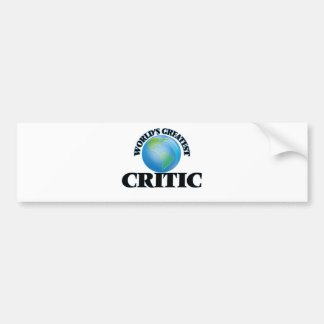 World's Greatest Critic Bumper Stickers