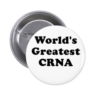 Worlds Greatest CRNA Pinback Button