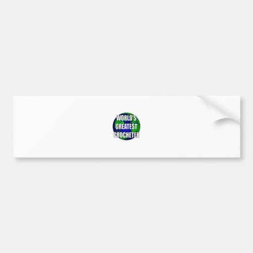 World's Greatest Crocheter Bumper Sticker