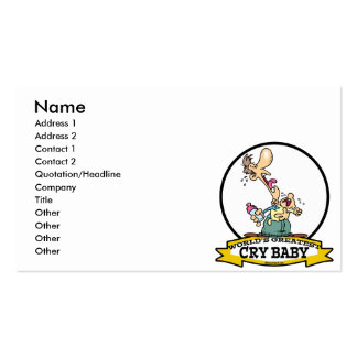 WORLDS GREATEST CRY BABY CARTOON BUSINESS CARD