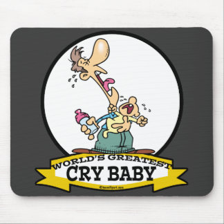WORLDS GREATEST CRY BABY CARTOON MOUSEPAD