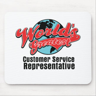 Worlds Greatest Customer Service Representative Mouse Pads