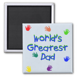 World's Greatest Dad 2 Inch Square Magnet