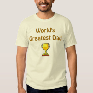 World's Greatest Dad - 2 T-shirts