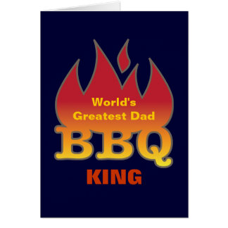 World's Greatest Dad BBQ KING Greeting Card