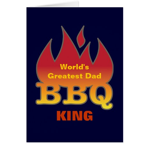 World's Greatest Dad BBQ KING Card