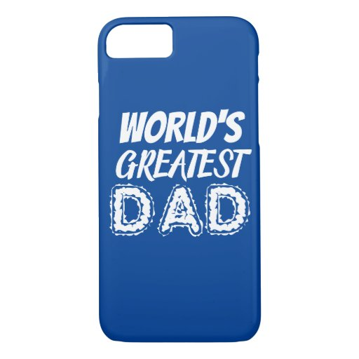 Worlds Greatest Dad Blue Thank You Gift iPhone 8/7 Case