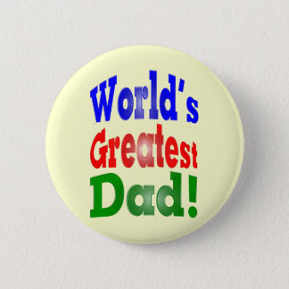 World's Greatest Dad! Button