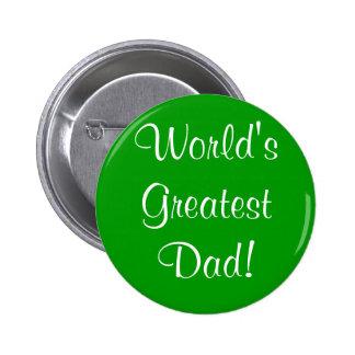 World's Greatest Dad! Button