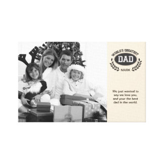 Worlds Greatest Dad Canvas Print