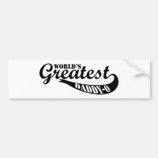 World's Greatest Dad Daddy-o Bumper Sticker