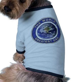Worlds greatest Dad Doggie Tee Shirt