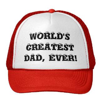 WORLD'S GREATEST DAD, EVER! TRUCKER HAT