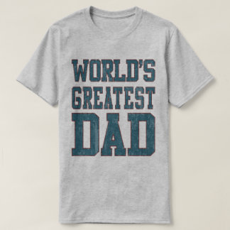 Worlds Greatest Dad faded T-Shirt