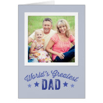 World's Greatest Dad | Father's Day Photo Card