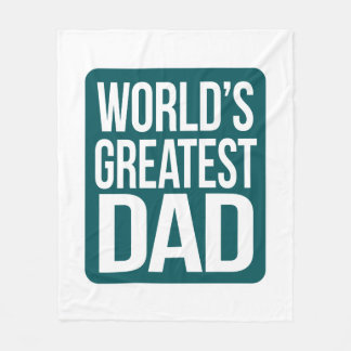 World's Greatest Dad Fleece Blanket