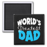 World's Greatest Dad Gift Magnet