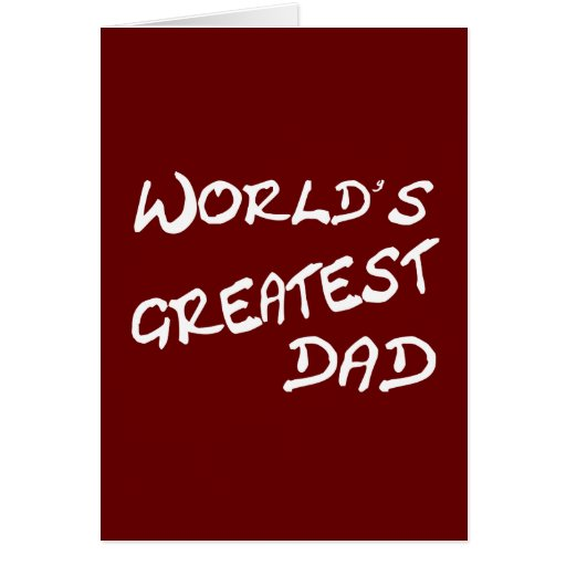 World's Greatest Dad Gifts Greeting Card