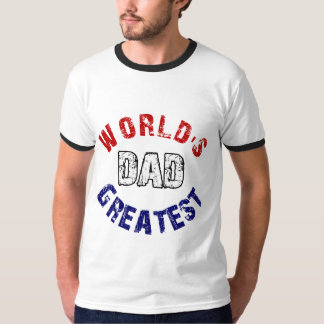 World's Greatest Dad Gifts T-Shirt