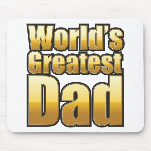 World's Greatest Dad (gold) Mouse Pad