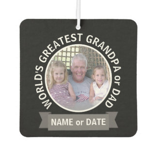 World's Greatest Dad Grandpa Custom Photo Template Air Freshener