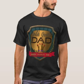 World's Greatest Dad   Happy Father's Day T-Shirt
