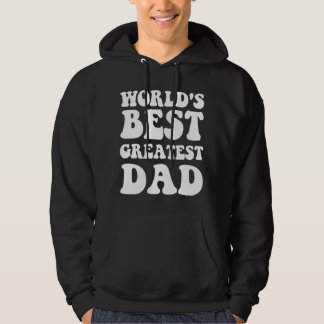 World's Greatest Dad Hoodie