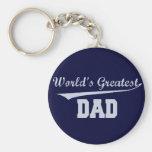 World's Greatest Dad Key Chains