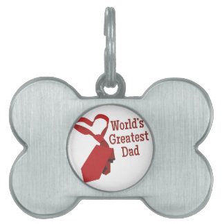 Worlds Greatest Dad Pet Tag