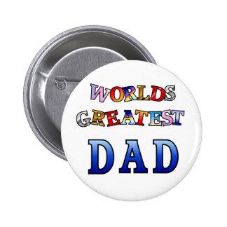 Worlds Greatest Dad Pinback Button