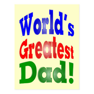 World's Greatest Dad! Postcard