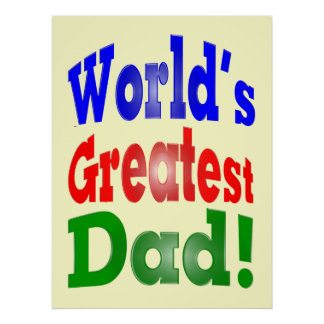 World's Greatest Dad! Poster