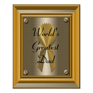 World's Greatest Dad Poster Print Sign