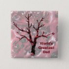 World's Greatest Dad Red Oak Leaves, Tree Pinback Button