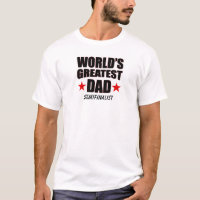 World's Greatest Dad Semifinalist T-Shirt