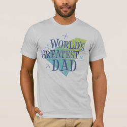World's Greatest Dad Men's Basic American Apparel T-Shirt