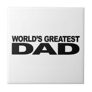 World's Greatest Dad Tile