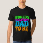 WORLD'S GREATEST DAD TO BE T-SHIRTS