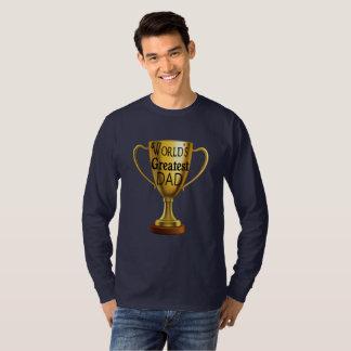 World's Greatest Dad Trophy t shirt