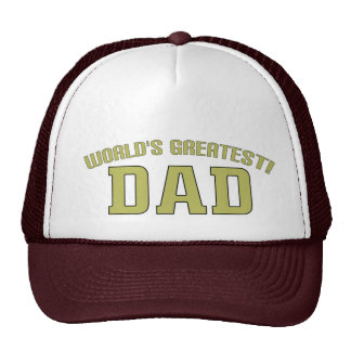 World's Greatest Dad! Trucker Hat