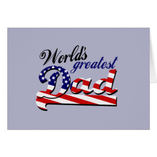 World's greatest dad with American flag Cards