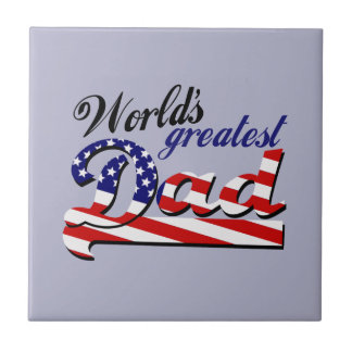 World's greatest dad with American flag Ceramic Tile