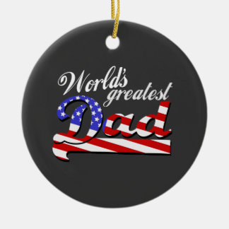 Worlds greatest dad with American flag - Dark Ceramic Ornament