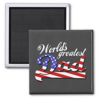 Worlds greatest dad with American flag - Dark Magnet