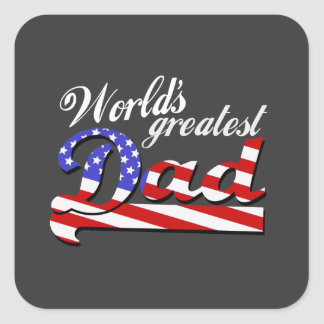 Worlds greatest dad with American flag - Dark Square Sticker